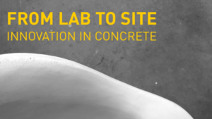 From Lab to Site: Innovation in Concrete Symposium